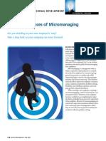 Micro Managing is Dangerous