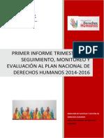 Primer Informe Trimestral - Seguimiento PNDH 2014-2016