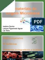 Biomateriais de Origem Microbiana