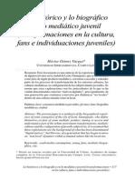 Gómez. Lo histórico y lo biográfico en lo mediático juvenil, fans e individuaciones juveniles