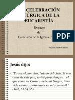 La Celebración Litúrgica de La Eucaristía (CEC)