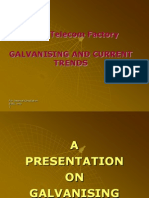 Galvanising and Current Trends