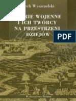Wyszczelski Lech - Teorie wojenne i ich twórcy na przestrzeni dziejów. Myśl wojskowa od powstania do końca lat osiemdziesiątych XX wieku (2009)