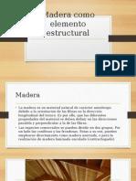 Madera Como Elemento Estructural