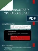 Subconsultas y Operadores Set