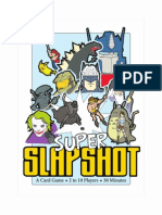 Super Slapshot