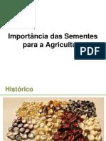 UNIDADE 01_Importância Das Sementes Para a Agricultura