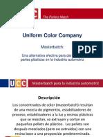 Uniform Color Master Batch