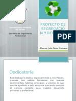 Proyecto de Segregación y Reciclaje - Ing. Julio César Guerrero