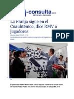 13-05-2015 E-consulta.com - La Franja Sigue en El Cuauhtémoc, Dice RMV a Jugadores