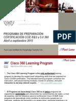 Ccie 360 r&s v 5.0- Programa 2015 Fast Lane