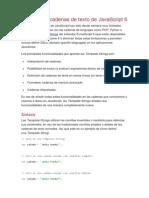 Las Nuevas Cadenas de Texto de JavaScript 6