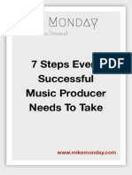 7 Steps Every Successful Music Producer Needs to Take (Start Now Finish Fast)