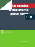 Hector Robles - Los Pequeños Productores y La Política