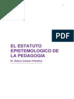 El Estatuto Epistemológico de La Pedagogía