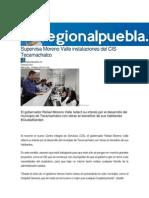 13-05-2015 Regional Puebla.mx - Supervisa Moreno Valle Instalaciones Del CIS Tecamachalco