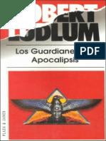 Ludlum, Robert - Los Guardianes Del Apocalipsis.pdf