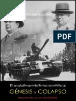 El Socialimperialismo Soviético; Génesis y Colapso, Vincent Gouysse; Bitácora de Un NICARAGÜENSE
