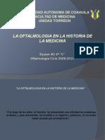 36. La Oftalmologia en La Historia de La Medicina