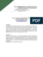 ''LOS EFECTOS DE LA PROHIBICIÓN EN LA PRODUCCIÓN Y EL CONSUMO DE DROGAS EN HONDURAS