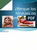 Los Hindues No Comen Carne