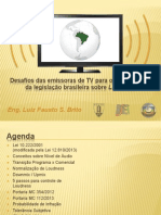 Desafios das emissoras de TV para o cumprimento da legislação brasileira sobre Loudness