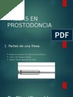 Fresas en Prostodoncia