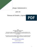 Alvarado Guzman - Un Enfoque Administrativo Sistema De Estudio Y Aprendizaje.pdf