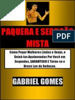 Gabriel Gomes - Paquera e Sedução Mista