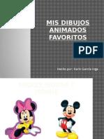 MIS_DIBUJOS_ANIMADOS_FAVORITOS_.ppsx.pptx