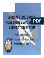 Aircraft and Engine Fuel System and Engine Lubrication System