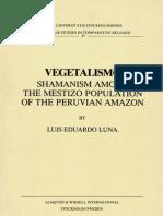 Vegetalismo - Shamanism Among the Mestizo Population of the Peruvian Amazon
