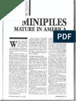 Minipiles Mature in America