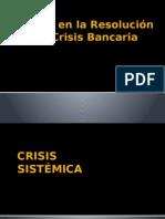 6 Dilemas en La Resolución Bancaria
