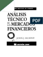 Análisis Técnico de los Mercados Financieros - J.J. Murphy