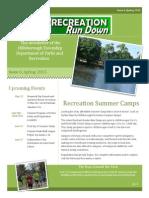 Recreation Run Down