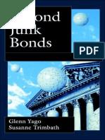 Glenn-Yago-Susanne-Trimbath-Beyond-Junk-Bonds-Expanding-High-Yield-Markets-2003.pdf