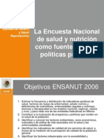 La Encuesta Nacional de Salud y Nutrición Como Fuente Para Las Políticas Públicas