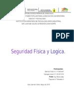 Seguridad Fisica y Logica.