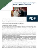 Francisco- Palabras a La Federación Italiana de Tenis 8-5-15 No Ceder Ante La Tentación Del Dopaje, Apostar Por El Deporte y La Vida