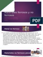 Materiales Ferrosos y No Ferrosos [Autoguardado]