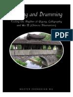 Rhythm, Qigong & Calligraphy