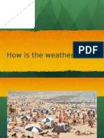How is the Weather