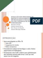 EVOLUÇÃO DOS PROCESSOS DE REFINO E LINGOTAMENTO DE AÇOS MICROLIGADOS E TRATADOS COM CaSi