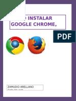Como Instalar Navegadores Google,Mozilla y Opera.