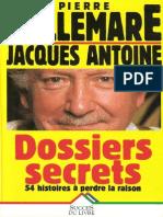 Bellemare Pierre Dossiers Secrets