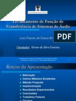 Levantamento de Função de Transferência de Sistemas de Áudio