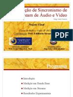 Avaliação de Sincronismo de Stream de Áudio e Vídeo