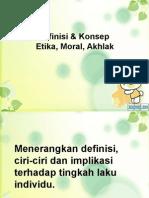 Definisi dan Konsep akhlak, moral dan etika