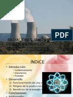 Radiaciones Ionizantes de Origen Antrópico